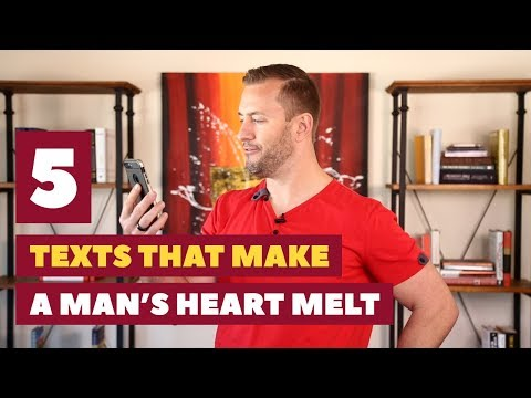 5 Texts That Make A Man's Heart Melt   Relationship Advice For Women By Mat Boggs in a Relationship