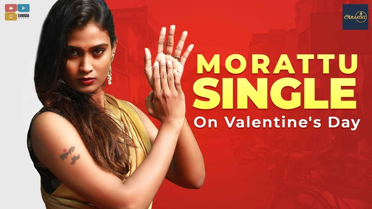 MORATTU SINGLE ON VALENTINE'S DAY ||Poornima Ravi || Araathi || Tamada Media Experts