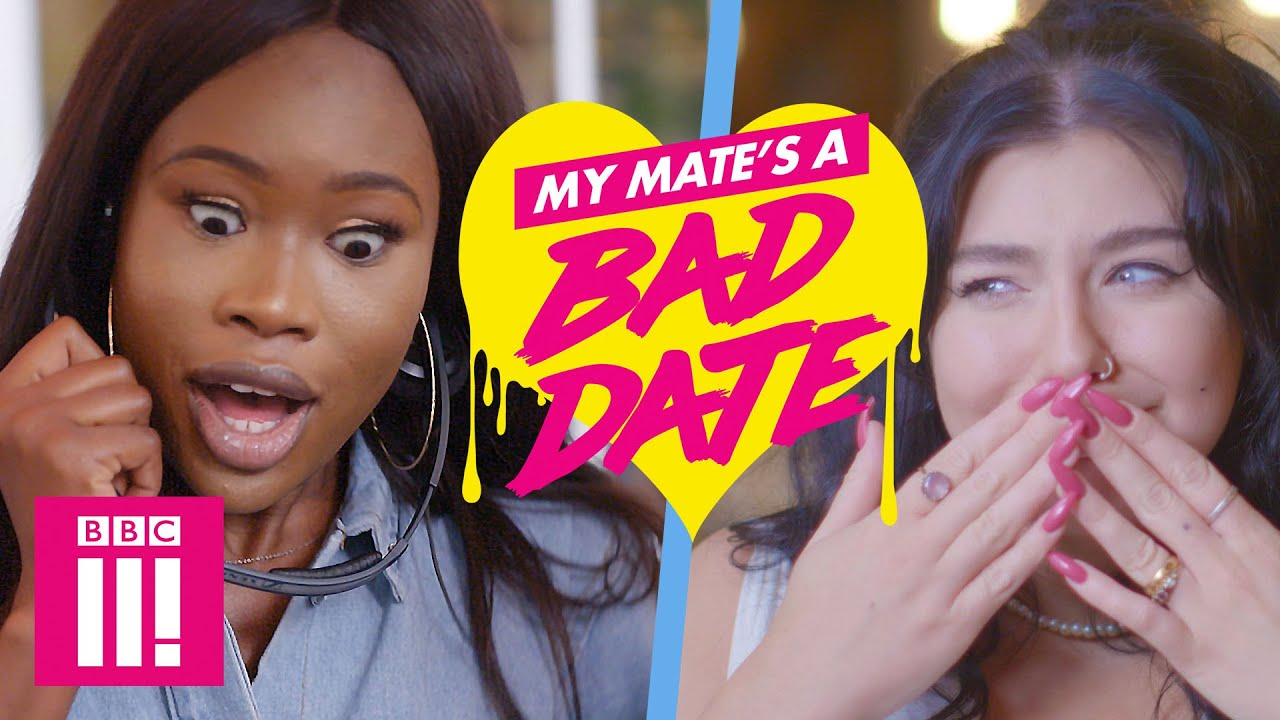 ''So... Do You Have A Girlfriend?!' | My Mate's A Bad Date: On iPlayer Now Date