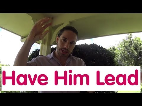 How To Get A Guy To Ask You Out | Have Him Lead | Ask Mark #82 Relationships