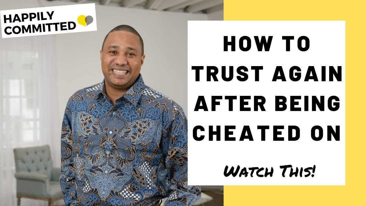 How To STOP Being Insecure After Being Cheated On   How To Trust Again After Being Cheated On Relationships